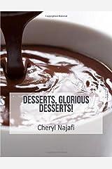 Desserts, Glorious Desserts! (Everyday Dishes Cookbooks) Paperback