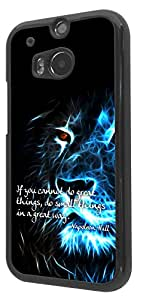 261 - Lion Quote if you cannot do great Thing do small things in a great way Design For htc One M8 Fashion Trend CASE Back COVER Plastic & Slim Metal -Black