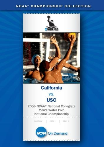 2006 NCAA(r) National Collegiate Men's Water Polo National Championship - California vs. USC
