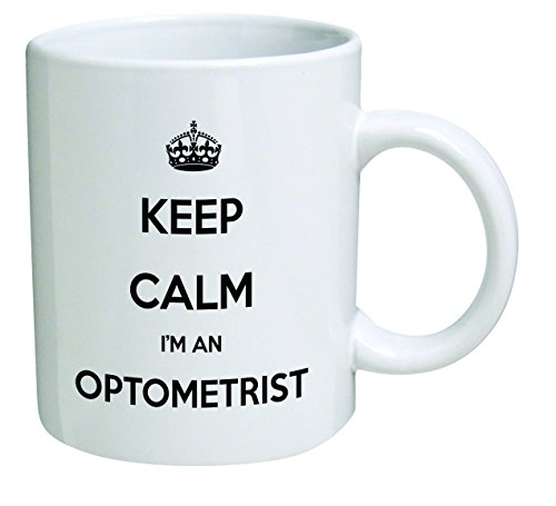 Funny Mug - Keep Calm I'm and Optometrist - 11 OZ Coffee Mugs - Inspirational gifts and optical, doctor - By A Mug To Keep TM