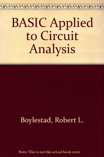 Basic Applied to Circuit Analysis (Merrill's international series in electrical and electronics technology)