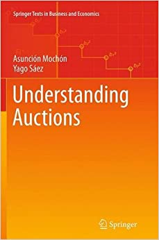 Book Understanding Auctions (Springer Texts in Business and Economics)