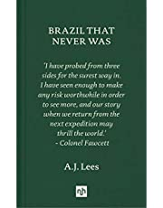 Brazil That Never Was