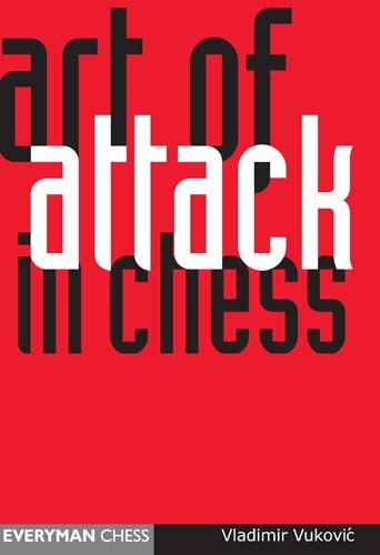 Art of Attack in Chess by [Vukovic, Vladimir]