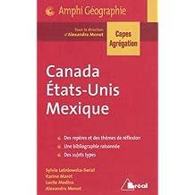 canada, États-unis, mexique: Des repères et des thèmes de réflexion; Une bibliographie raisonnée; Des sujets types