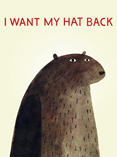 I Want My Hat Back (I Want My Hat)