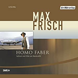 Homo Faber Hörbuch