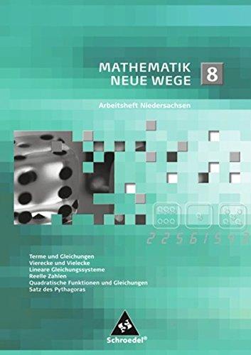 Mathematik Neue Wege SI - Arbeitshefte für Niedersachsen Ausgabe 2012: Arbeitsheft 8