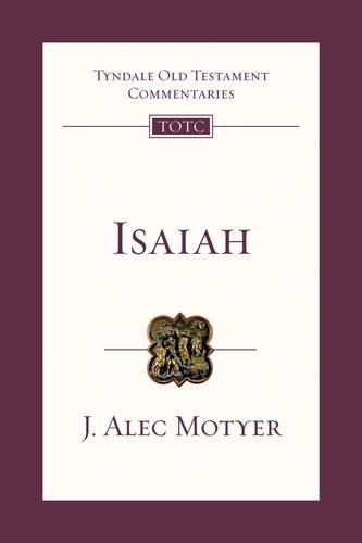 Isaiah  An Introduction And Commentary  Tyndale Old Testament Commentary Series