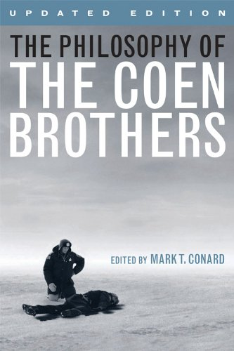 PHILOSOPHY OF COEN BROTHERS,UPDATED ED.