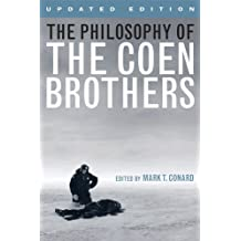 The Philosophy of the Coen Brothers (Philosophy Of Popular Culture)