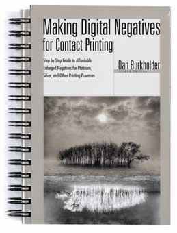 Making Digital Negatives for Contact Printing (Book & Disk)