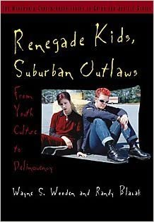 Renegade kids suburban outlaws from youth culture to delinquency renegade kids suburban outlaws from youth culture to delinquency contemporary issues in crime and justice series 2nd edition fandeluxe Gallery