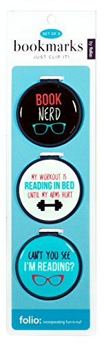 Just Clip it! Quote Bookmarks - (Set of 3 clip over the page markers) - BOOK NERD, MY WORKOUT is READING IN BED, Can't you see I