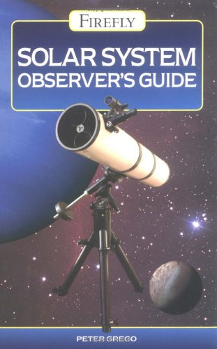 Download Solar System Observers Guide (Firefly) book pdf