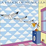 : The Best Of A Flock Of Seagulls