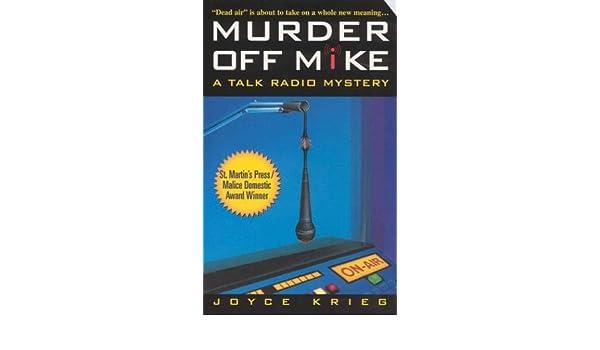 Murder Off Mike (Talk Radio Mystery S.): Amazon.es: Joyce Krieg: Libros en idiomas extranjeros