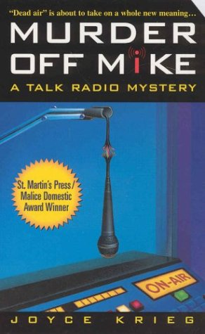 Murder Off Mike: A Talk Radio Mystery