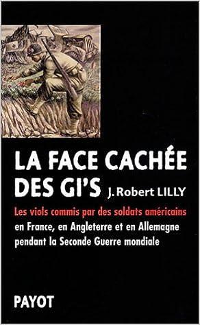 """Résultat de recherche d'images pour """"La face cachée des libérateurs J. Robert Lilly"""""""