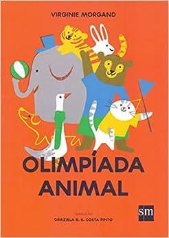 Olimpíada Animal - 9788541813396 - Livros na Amazon Brasil