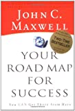 Your Road Map for Success, John C. Maxwell, 0785265961