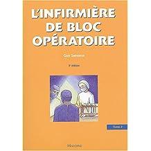 l'infirmiere de bloc operatoire t. 2: orthopedie, traumato. 3e ed.