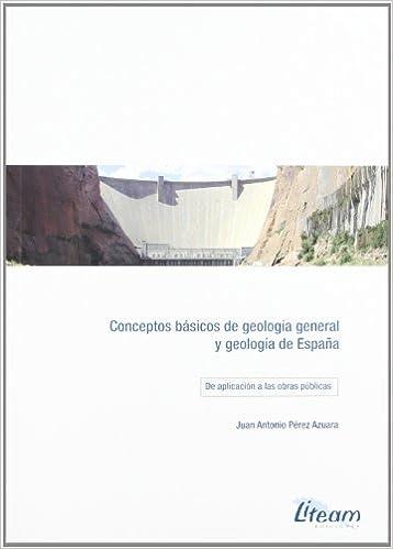 Conceptos basicos de geologia general y geologia de España: Amazon.es: Perez Azuara, Juan Antonio: Libros