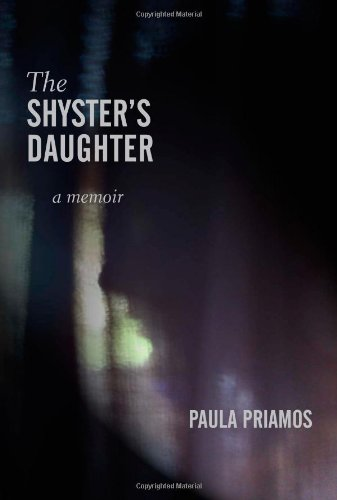 Book: The Shyster's Daughter by Paula Priamos