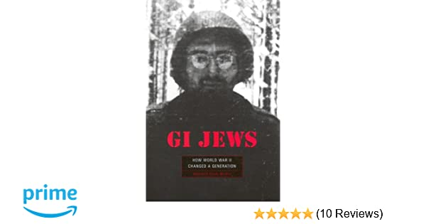 Gi jews how world war ii changed a generation deborah dash moore gi jews how world war ii changed a generation deborah dash moore 9780674021020 amazon books fandeluxe Choice Image