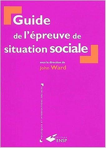 En ligne téléchargement gratuit Guide de l'épreuve de situation sociale pdf