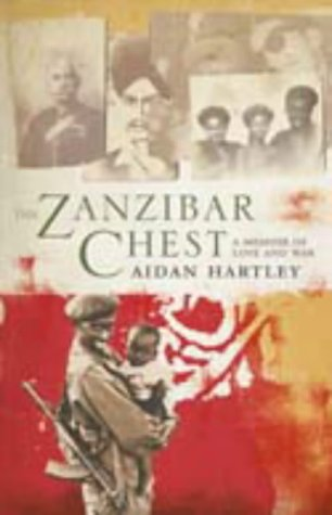 The Zanzibar Chest: A Memoir of Love and War