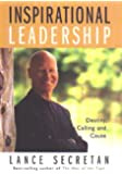 Inspirational Leadership: Destiny, Calling & Cause