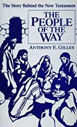 People of the Way: Story Behind the New Testament (The People of God : from Abraham to us)