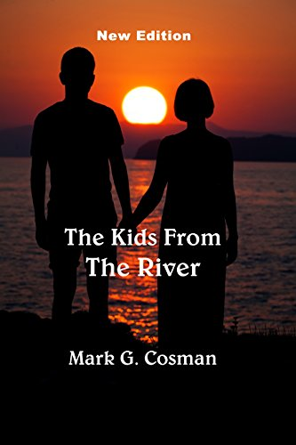 The Kids From The River by [Cosman, Mark]