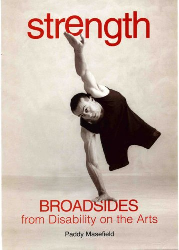 Download Strength: Broadsides from Disability on the Arts PDF ePub fb2 ebook