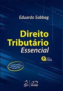 Direito Tributário Essencial por [Sabbag, Eduardo]