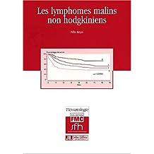 LYMPHOMES MALINS NON HODGKINIENS (LES)