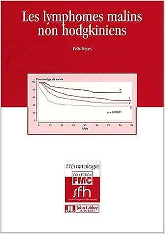 Livre gratuits en ligne Les lymphomes malins non hodgkiniens pdf