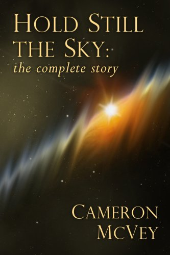 Book: Hold Still the Sky - the complete story by Cameron McVey