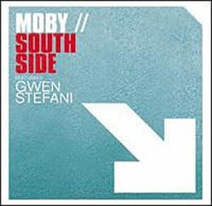 Moby Gwen Stefani Southside Ain T Never Learned Sun