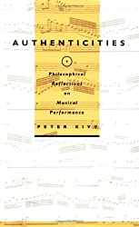 Authenticities: The L.A. Model of Organizing and Advocacy: Philosophical Reflections on Musical Performance