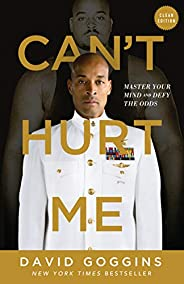 Can't Hurt Me : Master Your Mind and Defy the Odds - Clean Edition (English Edit