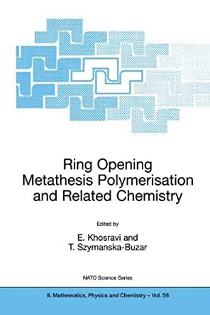ring opening metathesis presentations Olefin metathesis catalysts schrock and they're ready for you to use in your powerpoint presentations the ring-closing metathesis (rcm) and ring-opening.