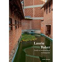 Laurie Baker: Truth in Architecture
