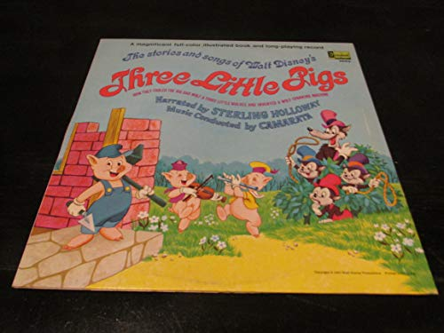 Story and Songs About Walt Disney's Three Little Pigs: How They Fooled the Big Bad Wolf and Three Little Wolves and Invented a Wolf-Spanking ()