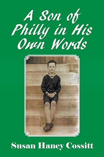 A Son of Philly in His Own Words