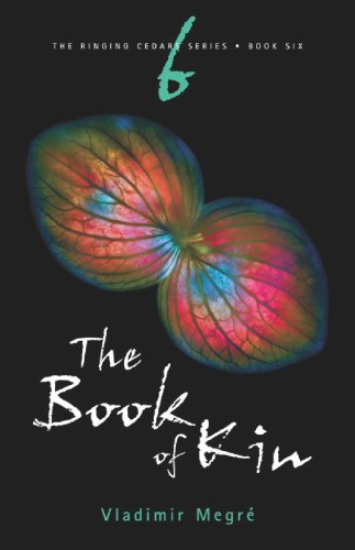 Ringing Cedars Series - The Book of Kin (The Ringing Cedars Series, Book 6) 2nd Edition (The Ringing Cedars)
