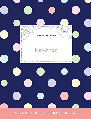 Adult Coloring Journal: Nar-Anon (Turtle Illustrations, Polka Dots) Text fb2 ebook