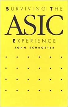 Surviving the Asic Experience