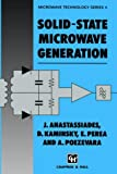 Solid-State Microwave Generation, Anastassiades, J. and Kaminsky, D., 0412374404